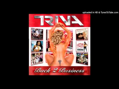 Trina - Show Out - Back 2 Business