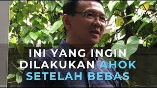 Download Video Usai Bebas, Ini yang Ingin Dilakukan Basuki Tjahaja Purnama (Ahok) MP3 3GP MP4