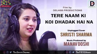 Dhadak - Title Track   Dhadak   Female cover version   Shreya Ghoshal   Unplugged  by Shristi Sharma