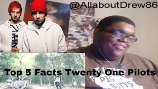 Drew Reacts :Top 5 Facts About Twenty One Pilots