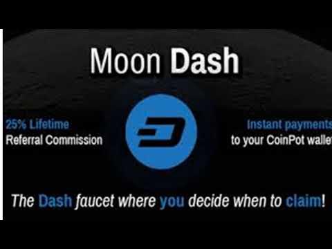 How to Make Money with MOON DASHCOIN (DASHCOIN Faucet) Coinpot 2018 ...