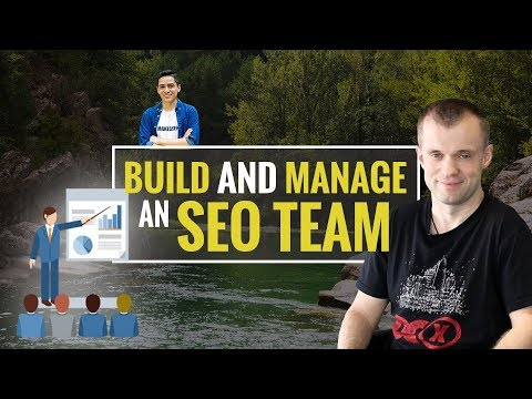 How To Build and Manage an SEO Team with Mads Singers