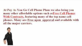 Pay As You Go Cell Phone Plans And More