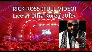 릭 로스 내한공연   울트라코리아 2019   RICK ROSS (FULL VIDEO)   Ultra Korea Live
