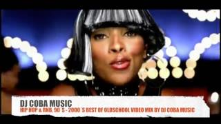 HIP HOP &amp RNB, 90S 2000S BEST OF OLDSCHOOL VIDEO MIX BY DJ COBA MUSIC
