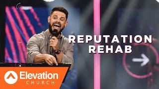 Download Reputation Rehab | Pastor Steven Furtick Mp3 and Videos