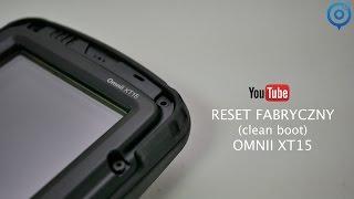 Reset fabryczny (clean boot) Zebra OMNII XT15