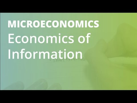 Economics of Information  | Microeconomics