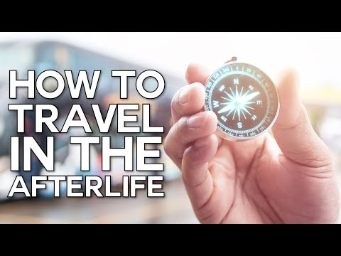 How to Travel in the Afterlife - Swedenborg and Life