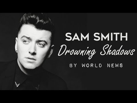 Sam Smith Drowning Shadows Lyrics