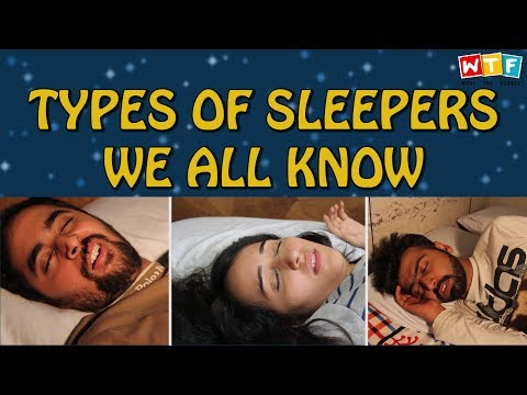 Types Of Sleepers We All Know | WTF | What The Fukrey