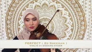 Perfect ( Ed Sheeran ) - Violin by Endang Hyder