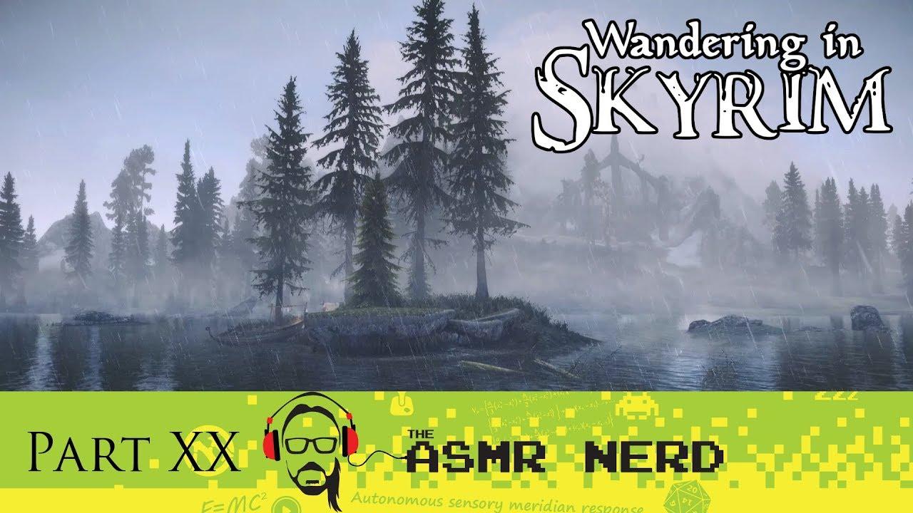 Asmr Gaming Whisper Wandering In Skyrim Part Xx Relaxing Asmr Sounds For Sleep