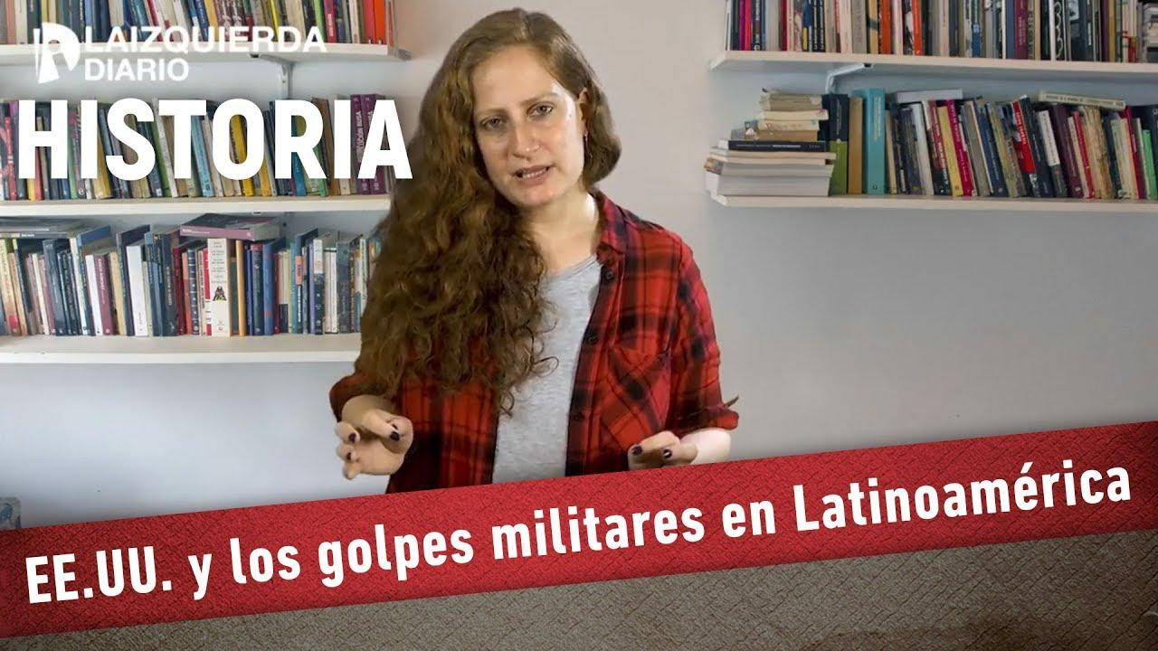 Historia: EE.UU.  y los golpes militares en Latinoamérica