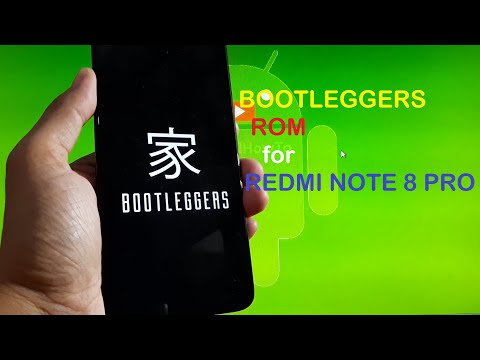 Bootleggers v5.1 for Redmi Note 8 Pro CFW + GApps + Root (Begonia/Begoniain)