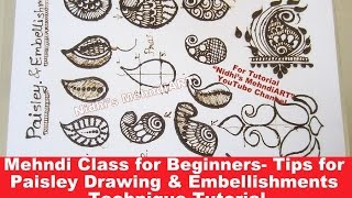 Mehndi Class for Beginners- Tips for Paisley Drawing & Embellishments Technique Tutorial
