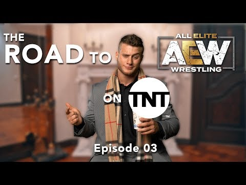 Road to AEW on TNT - Episode 03