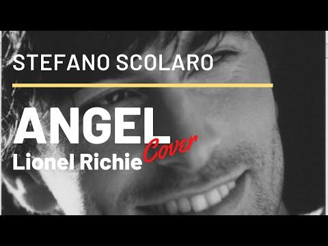 ANGEL - Lionel Richie (cover di Stefano Scolaro)