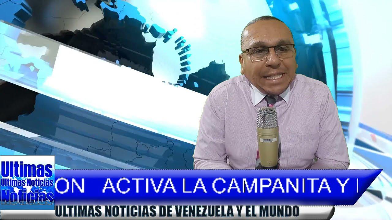 NOTICIAS de VENEZUELA hoy 11 De MAYO 2021,VeNEZUELA hoy NOTICIAS de hoy 11 De MAYO MAYO, NOTICIAS 11