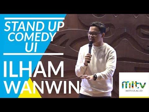 Stand Up Comedy UI: Ilham Wanwin (FISIP 2016)