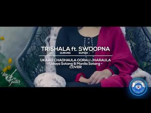 Ukali Chadhaula Orali Jharaula    Trisala Gurung Ft. Swoopna Suman Full Video   