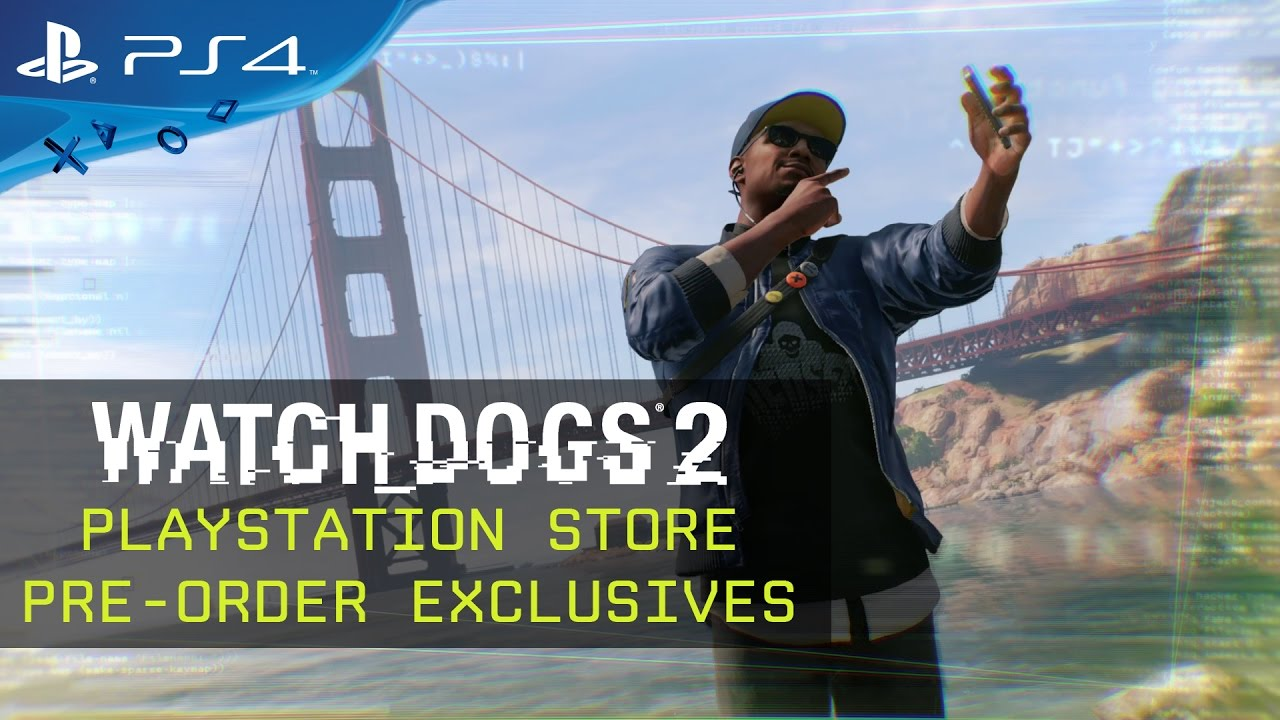 Watch Dogs 2 Official Playstation Store Pre Order