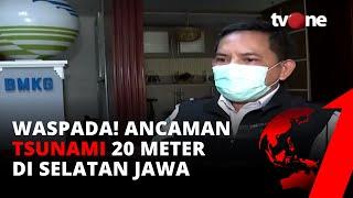 Download Tim Riset ITB Ungkap Ada Potensi Tsunami Setinggi 20 Meter di Selatan Jawa | tvOne