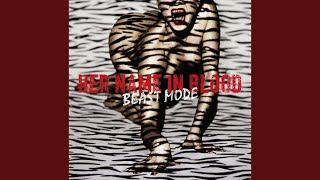 HER NAME IN BLOOD - BLEED ON