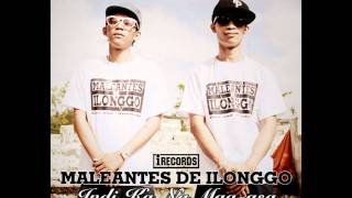 Repeat youtube video 12. Maleantes de Ilonggo - Indi Kana Mag-asa