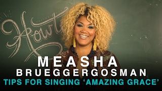 Tips for Singing 'Amazing Grace' with Measha Brueggergosman