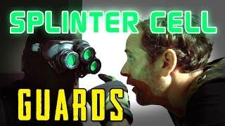 Splinter Cell Guards