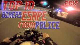 TOP 10 Cops VS Bikers ESCAPE Police Chase Motorcycles GETAWAY Running From Cops On Motorcycle 2017
