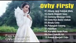 Lagu Minang Terbaru  Ovhy Firsty Full Album