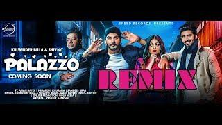 Palazzo Remix Kulwinder Billa & Shivjot Only Mani Music