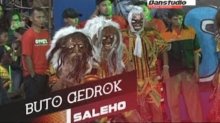 BUTO GEDRUK @THE SPIRIT OF REOG SALEHO
