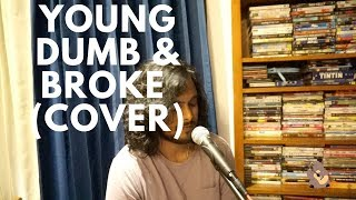 Khalid - Young Dumb & Broke (Cover by Yohan Midha)