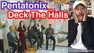 Pentatonix- Deck The Halls Reaction