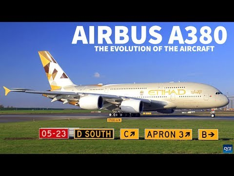 The Evolution of the A380