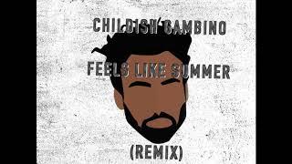 Childish Gambino - Feels Like Summer (The Land Of Mashups Remix)
