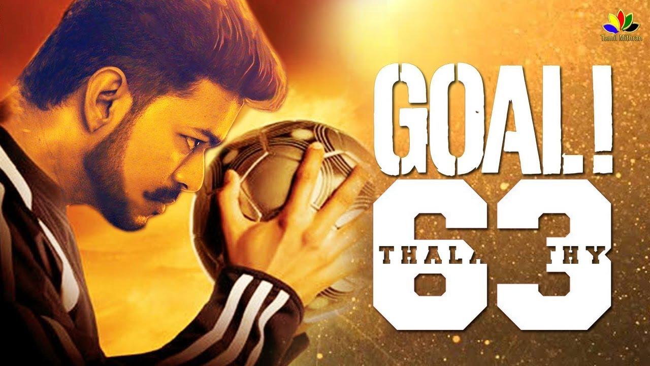 THALAPATHY 63 : Story Of GOAL - Hollywood Movie ? | Vijay