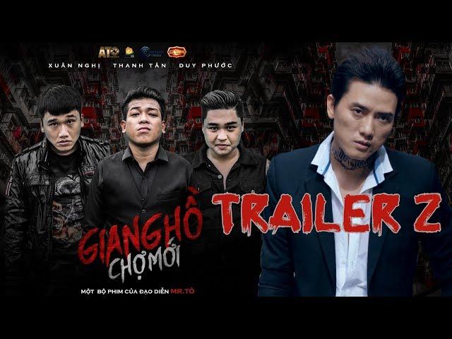GIANG HỒ CHỢ MỚI | TRAILER TẬP 2 | Thanh Tân - Duy Phước - Xuân Nghị