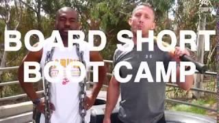 Board Short Boot Camp Promo