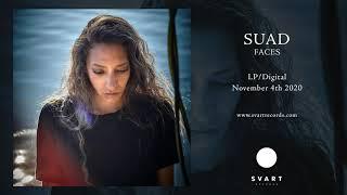Suad: Faces (Official Audio)