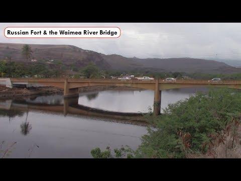 "The ""Russian Fort"" & the Waimea River Bridge on Kauai (December 9, 2016)"