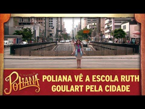 Poliana Vê A Escola Ruth Goulart Pela Cidade | As Aventuras De Poliana