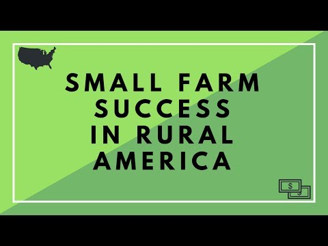 Small Farm Success in Rural America