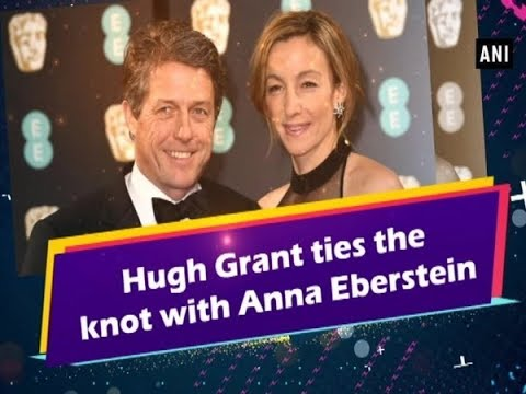 Hugh Grant ties the knot with Anna Eberstein - Hollywood News