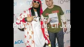 Pitbull Feat. Lil Jon - Krazy
