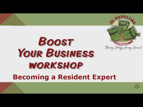 Become a Resident Expert [Boost Your Business LIVE STREAM]