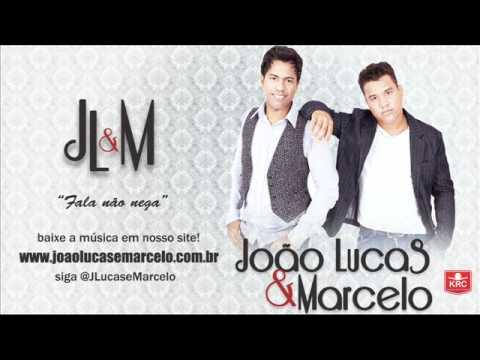 Joao Lucas & Marcelo - Fala não Nega